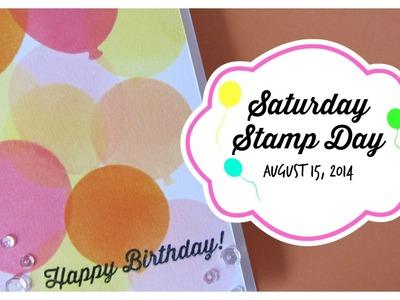 Saturday Stamp Day - Happy Birthday Balloons