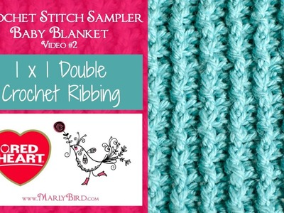 1 x 1 Double Crochet Ribbing (Crochet Stitch Sampler Baby Blanket Video #2)