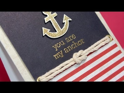 Featuring Lawn Fawn | You are my anchor