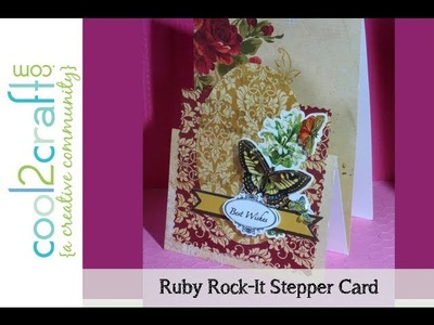 How to Make a Stepper Card by Ruby Rock-It