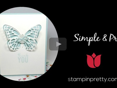 Stampin' Up! Tutorial:  How to Create a Simple & Pretty Butterfly Card