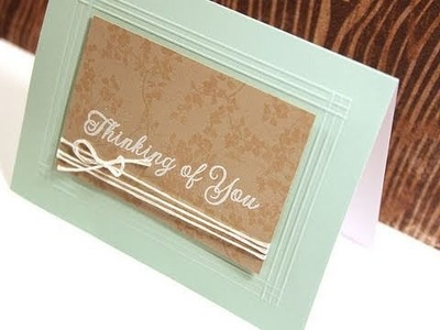 Thinking of You - Make a Card Monday #145