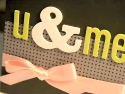 U & Me - Make a Card Monday #39
