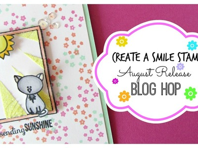 Create a Smile Stamps August Release Blog Hop