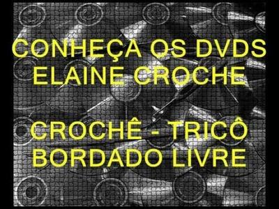 CROCHE - MANUAL ELAINE CROCHE - 1ª PARTE