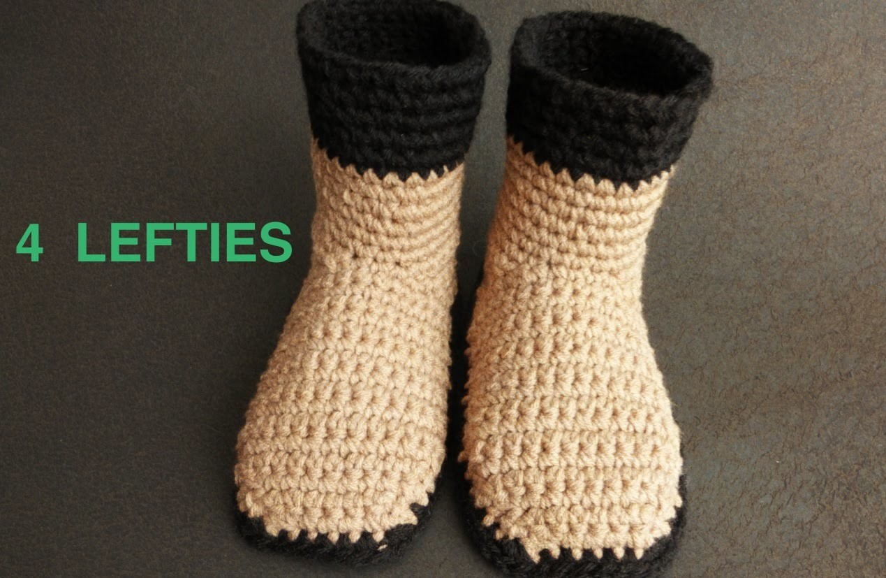 Crochet With Me Top for Boot Slippers - PART 2.2  (4 LEFTIES)