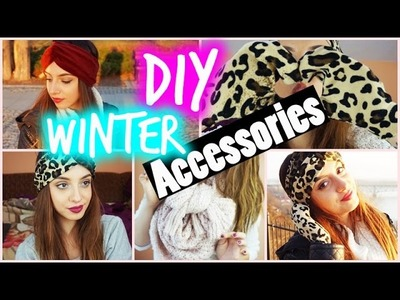 DIY Winter ACCESSORIES. Holiday GIFTS | Tumblr Inspired