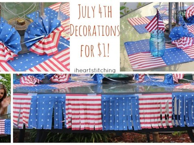 July 4th Decor for $1