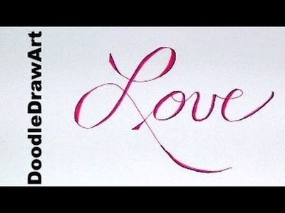 Lettering:  Love - Valentines Day Card, or Love Note!  step by step tutorial