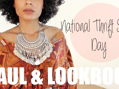 National Thrift Store Day || HAUL & LOOKBOOK + TIPS!