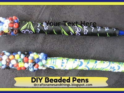 How to decorate your pens and pencils.  DIY Back-to-School Supplies.  DIY Beaded Pens tutorial