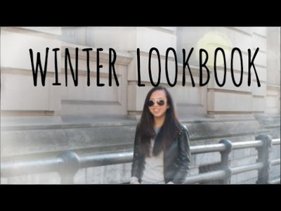 Winter Lookbook 2015: NYC Style