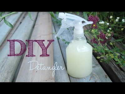 DIY: Detangler (great for styling & refreshing hair too!)