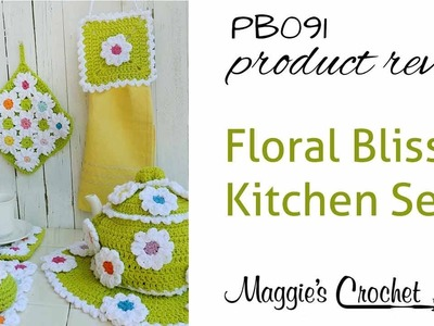 Floral Bliss Kitchen Set Crochet Pattern Product Review PB091
