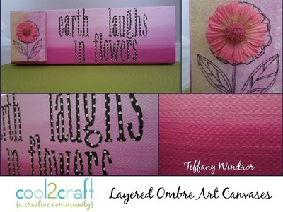 How to Make Ombre Painted Layered Canvas Art by Tiffany Windsor