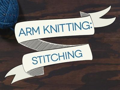 Arm Knitting: Stitches