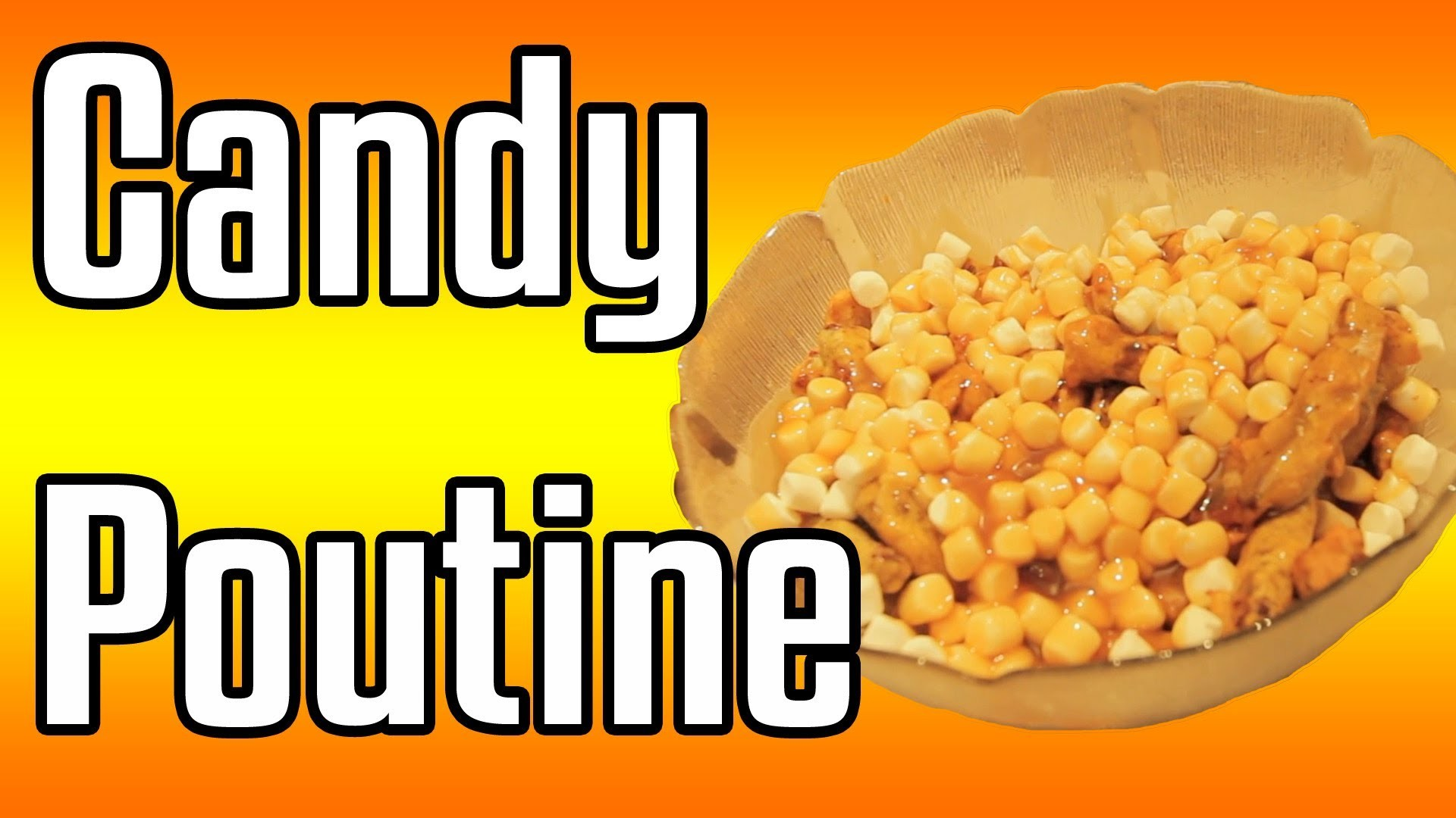 Candy Poutine - Epic Meal Time