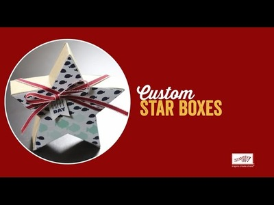 Custom Star Boxes by Stampin' Up!