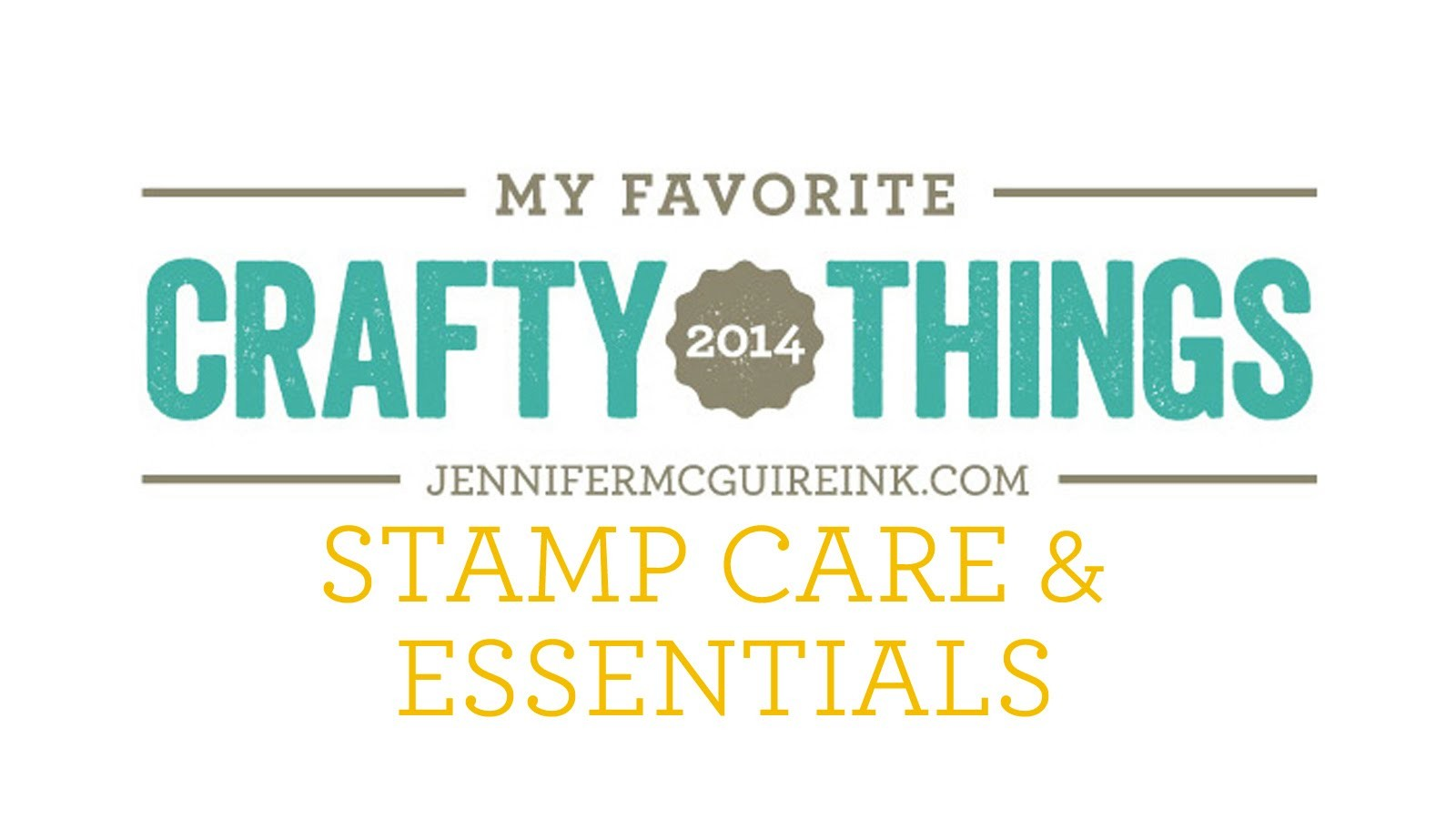 My Favorite Crafty Things 2014 - Stamp Care & Essentials