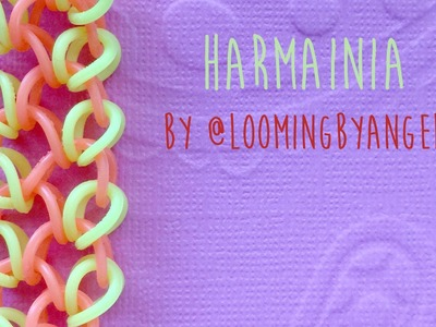 Rainbow Loom Bands Harmania by @LoomingByAngel Tutorial