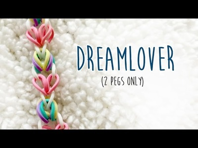 Rainbow Loom Dream Lover Bracelet (Original Tutorial)