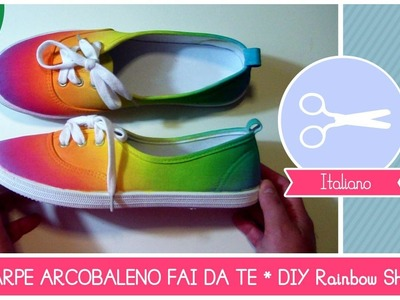 Scarpe ARCOBALENO fai da te * Rainbow Shoes (FASHION DIY)