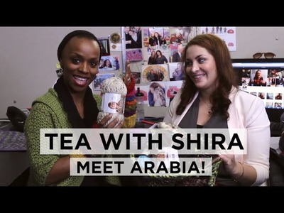 Tea with Shira #1 Crochet Doctor Arabia!