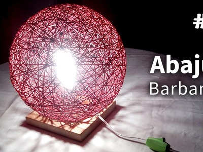 Abajur de Barbante (Base) - Table Lamp Of Twine - Lámpara de Mesa con Hilo - DIY #8