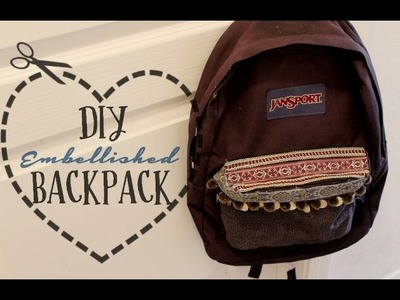 Back to School •  DIY Embellished Backpack
