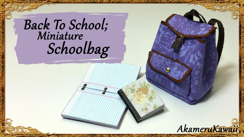 Back To School; Miniature Schoolbag. Backpack Tutorial