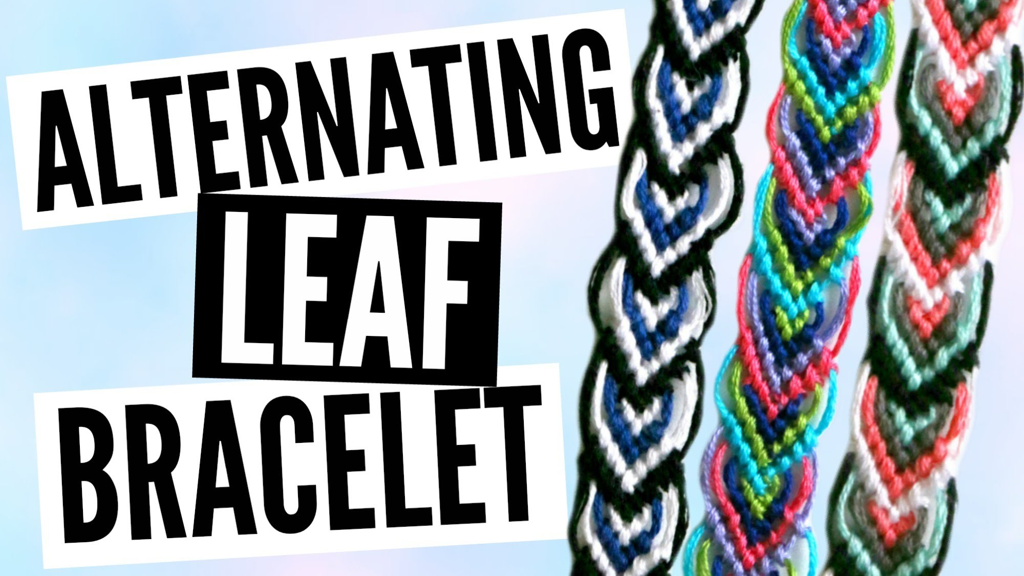 DIY Alternating Leaf.Leaves Friendship Bracelet Pattern Tutorial