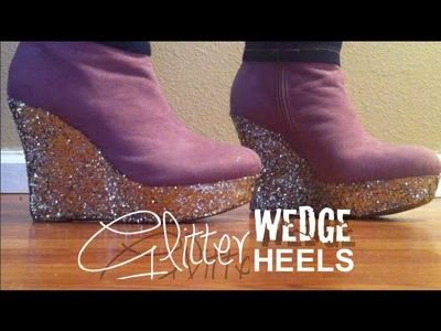 How to make couture inspired glitter wedge shoes | Nik Scott