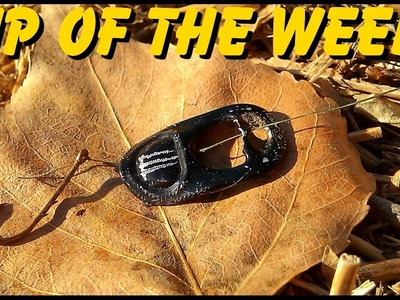 """Tip of the Week"" - Improvised Fishing Lure (E2)"