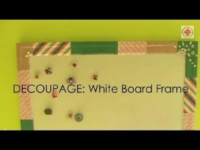 DIY: Decoupaged White Board!