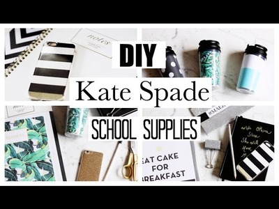 DIY SCHOOL SUPPLIES! KATE SPADE INSPIRED!