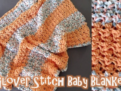 Glover Stitch Baby Blanket - Crochet Tutorial