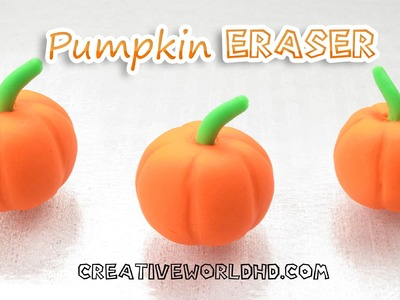 How to Make Pumpkin Eraser - Halloween.Thanksgiving DIY Tutorial by Creative World