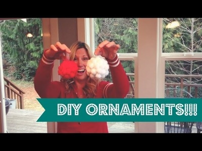 How to Make Yarn Ornaments & Fuzzy Ball Ornaments!