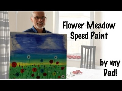 Mrs Brimbles' Dad's speed painting of meadow flowers