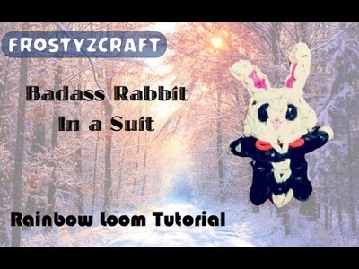 Badass Rabbit In Tuxedo.Suit [] Rainbow Loom Tutorial [] How to []