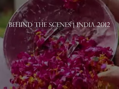 Behind The Scenes India Trip with Chan Luu - Spring.Summer 2012