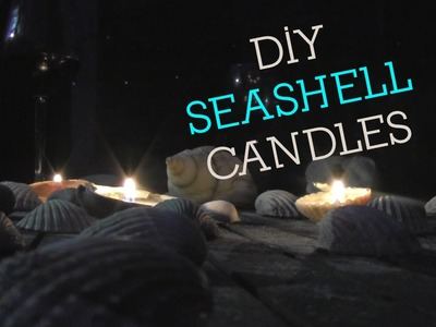 DIY Seashell Candles Tutorial