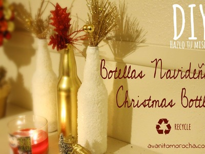 DIY botellas navideñas. Christmas bottles Christmas decor