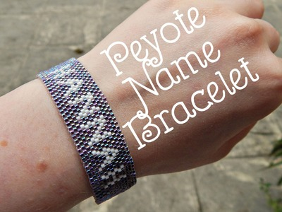 DIY Peyote Beaded Name Bracelet How To ¦ The Corner of Craft