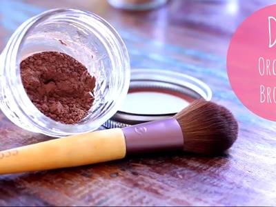 Makeup Tutorial | DIY Organic Bronzer