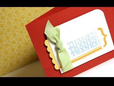 Thanks! Thanks! Thanks! - Make a Card Monday #77
