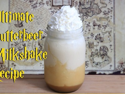 Ultimate Butterbeer Milkshake Recipe