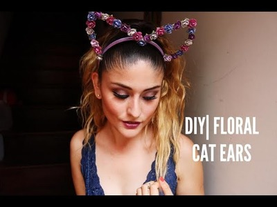 DIY| Floral Cat Ears [EDC Inspired]
