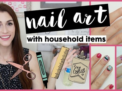 DIY Nail Art Designs using Household Items