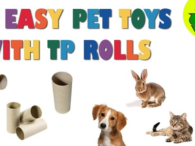 How to make 3 easy PET TOYS made with toilet paper rolls - Pet Crafts